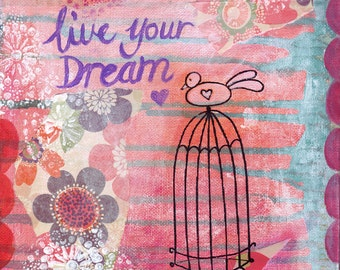 Live Your Dream ~ Print from original multi-media painting by Samantha Louise
