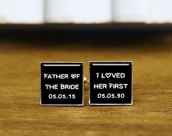 Father Of The Bride, I Loved Her First Cufflinks, Custom Weddding Cufflink & Tie Tacks, Groom Cufflinks, Groomsman Cuff Links, Trending Gift