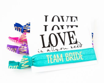 YOU DESIGN Team Bride Hair Tie Favors | Wedding Party, Bridal Shower + Bachelorette Hair Tie Favors, Rainbow Hair Ties, Love Is All You Need
