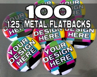 """100 Custom 1.25"""" Metal Flatback medallions / cabochons - great for scrapbooking and crafts"""