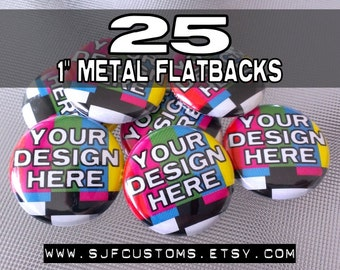 25 Custom 1 inch Metal Flatback medallions - great for scrapbooking and crafts