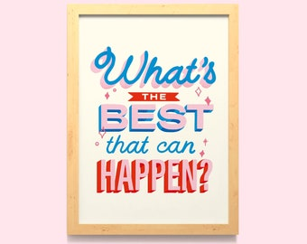 Positive Quote Wall Art Print /  Quirky Typography Wall Decor / Pink Red and Blue Lettering Poster / Unframed / A5 A4 A3