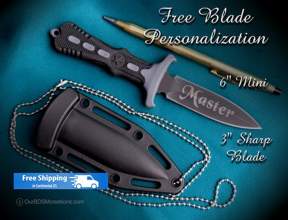 "Mini BDSM Dagger 6"" with 3"" custom engraved blade, title on one side name on the other."