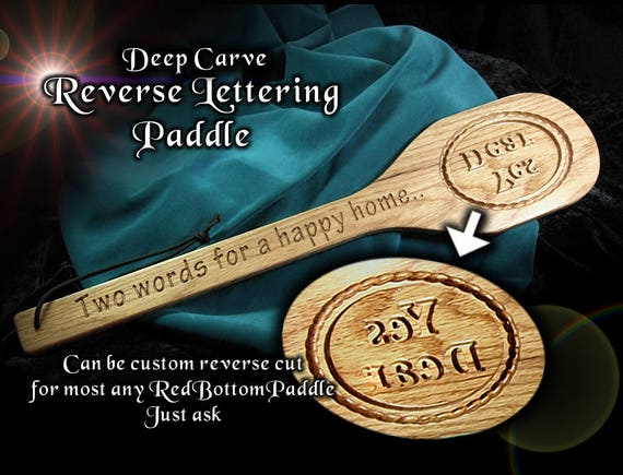 "Paddle 'Deep Reversed Carved' end. Long 22"" with engraved handle ""Two words for a Happy Home"""