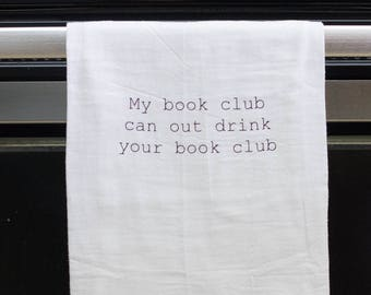 Book club gift, Funny kitchen towel, funny dish towel, funny tea towel, flour sack towel, kitchen gift