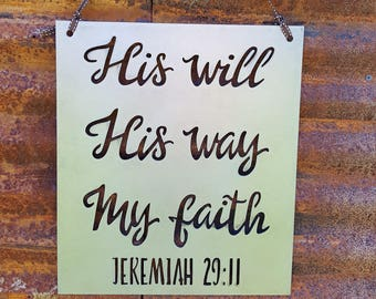 His Will, His Way | Christian quote sign | Faith Sign |Bible Verse Sign |  Rustic Farmhouse Decor, | Spiritual quotes Scripture Signs