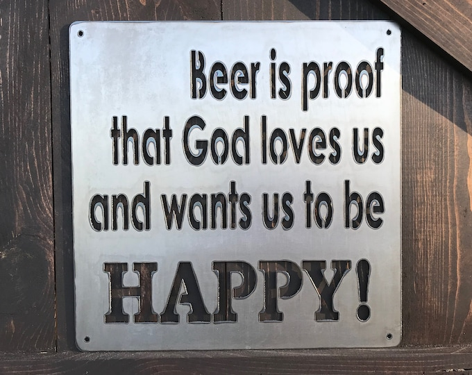 Beer is proof Metal Sign, Rustic Home Decor, Farmhouse Style, Fathers Day Sign, Fixer Upper Style, Man cave sign, Beer sign, Quote sign