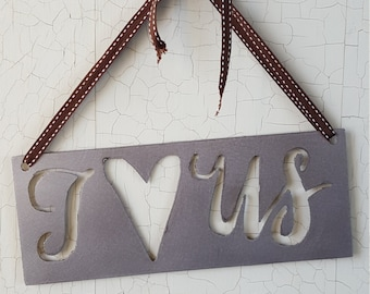 I Love Us Sign, Wedding, Gift, Rustic Sign, Rustic Home Decor, Wall Decor, Metal Sign, Farmhouse Decor, Rustic Decor, Wedding Decor, Home