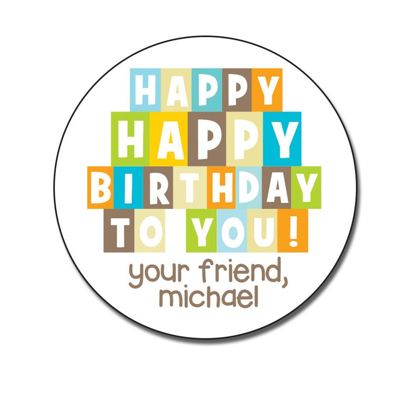 Happy Birthday Stickers To You Round Gift