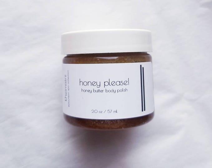 2 oz honey, please! honey butter polish