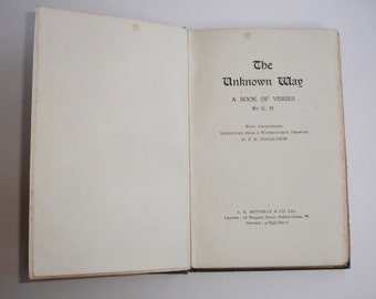 1912 The Unknown Way Book of Verses G M published by A W Mowbray in 1912 1st Edition