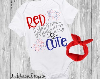 0d82bdecab Red White And Cute - Funny Patriotic Baby One Piece With Option For  Matching Headband - Stars   Stripes Y all - Red White And Blue - Merica