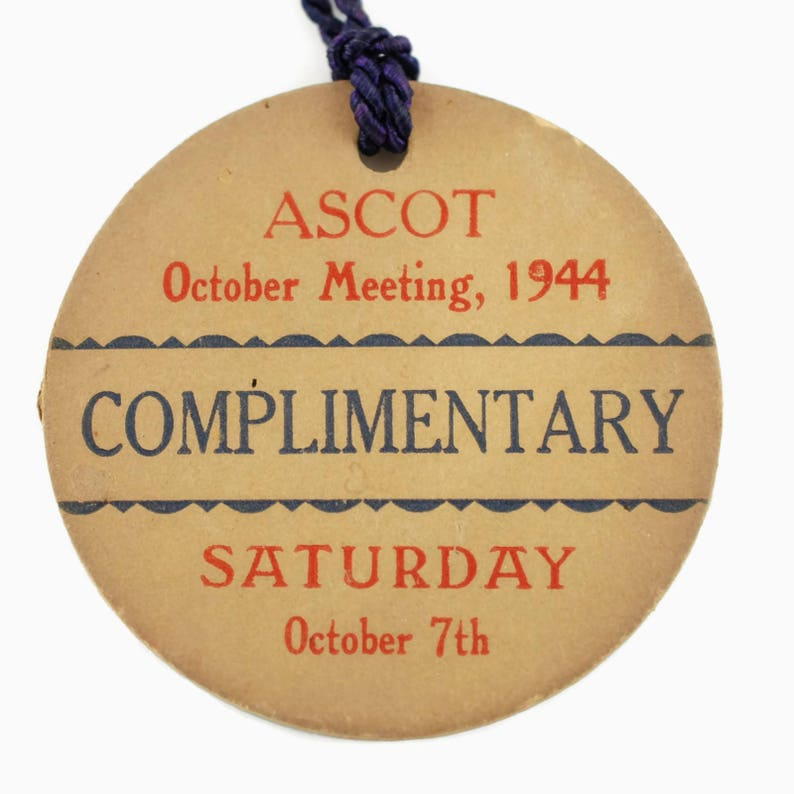 Saturday October 7 1944 Vintage Ascot October Meeting Entry Pass