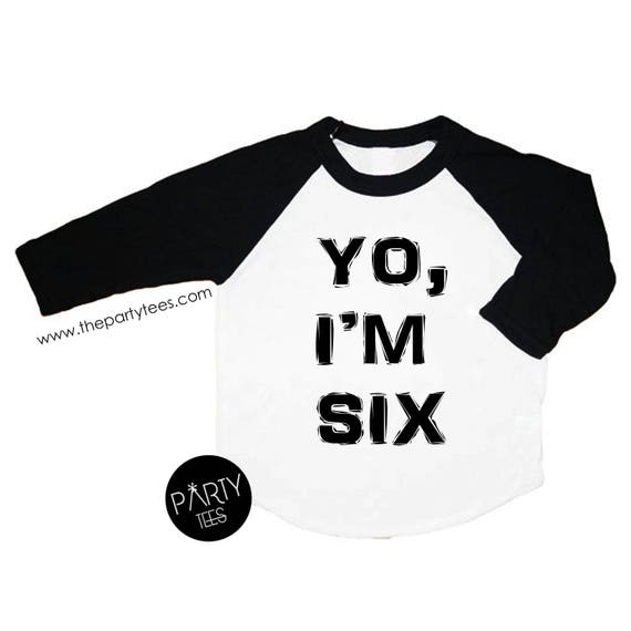 Yo Im 6 Six Year Old Shirt Lets Party 6th
