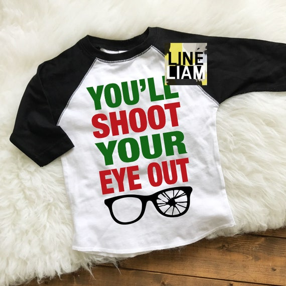 Shoot Your Eye Out Girls Boys Long Sleeve