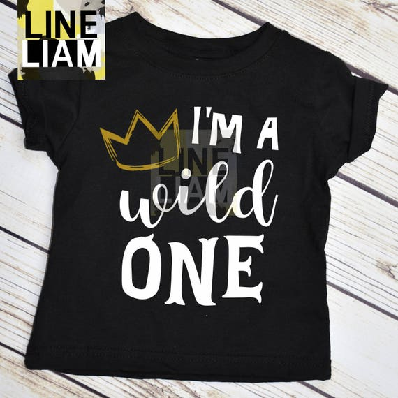 Wild Birthday Shirt One Year Old First 1st Things Boys Crown King