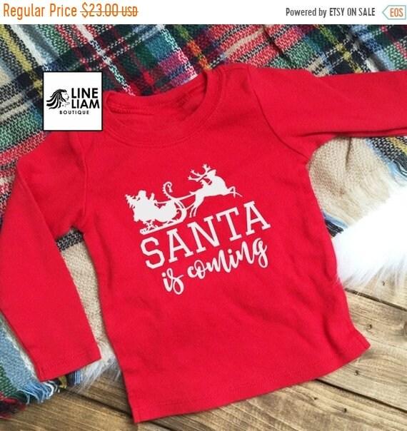 ends at 3am santa is coming shirt boys christmas shirt girls christmas shirt holiday shirts - Christmas Shirts For Girls