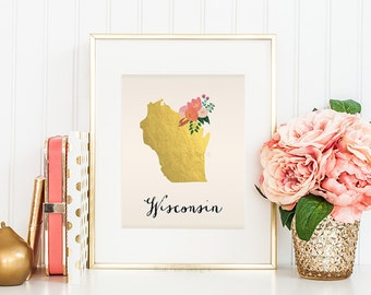 Wisconsin State Printable Art Wisconsin Art Printable Wisconsin Map Printable Faux Gold Foil Printable Wall Art Housewarming Gift Wisconsin