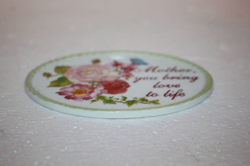 add a ribbon Mother You Bring Love To Life A2 Porcelain Gift Hang Tag or Basket Flowers Tree Ornament