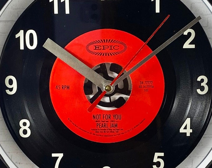 """Pearl Jam """"Not For You""""  Record Clock 45rpm Recycled Vinyl Record Wall Clock One Of A Kind"""