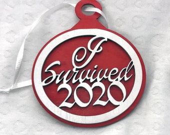 I Survived 2020 Holiday Ornament