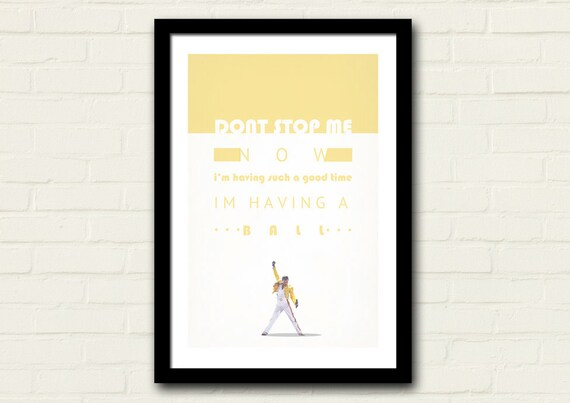 Lyric Print//Poster 0025 Queen Don/'t Stop Me Now