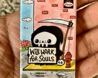 Lil' Reaper Magnet - Will Work For Souls