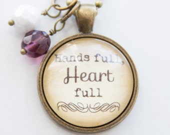 Hands Full, Heart Full Necklace - Birthstone Jewelry - Mother's Pride Jewelry - Inspirational Pendant - Text Jewelry Mother's Day Gift Women