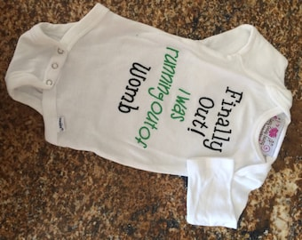 Baby Shower Welcome Home Gift - Finally Out Onesie