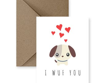 Cute Love Card For Boyfriend Funny Love Cards for Him Pun Love Card for Her Handmade Love Card Anniversary Card for Girlfriend Dog Love Card