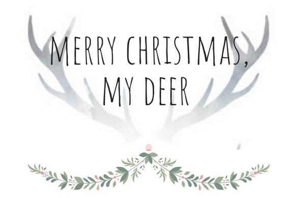 My Deer. Merry Christmas