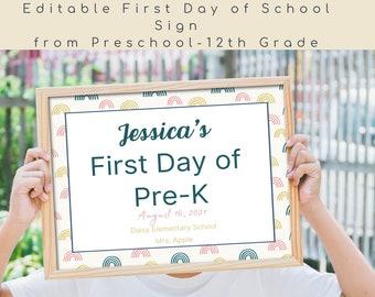 Editable Rainbows First Day of School Printable sign, School Canva template,Rainbows Last Day of School,Printable school sign for Any Grade.