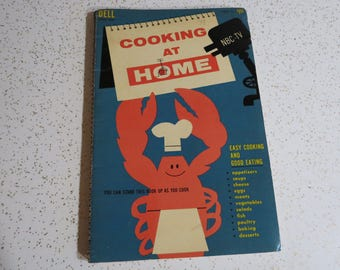 Cooking at Home NBC-TV Vintage 1957 Spiral Bound Cookbook