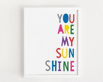 Printable - You are my sunshine Poster Cute Art For baby room wall decor Nursery art Kids art print 8x10, 50 x 70 cm INSTANT DOWNLOAD