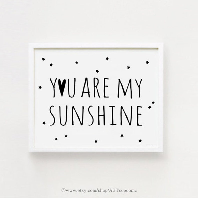 Instant Printable You Are My Sunshine Quotes Poster Sign White Etsy