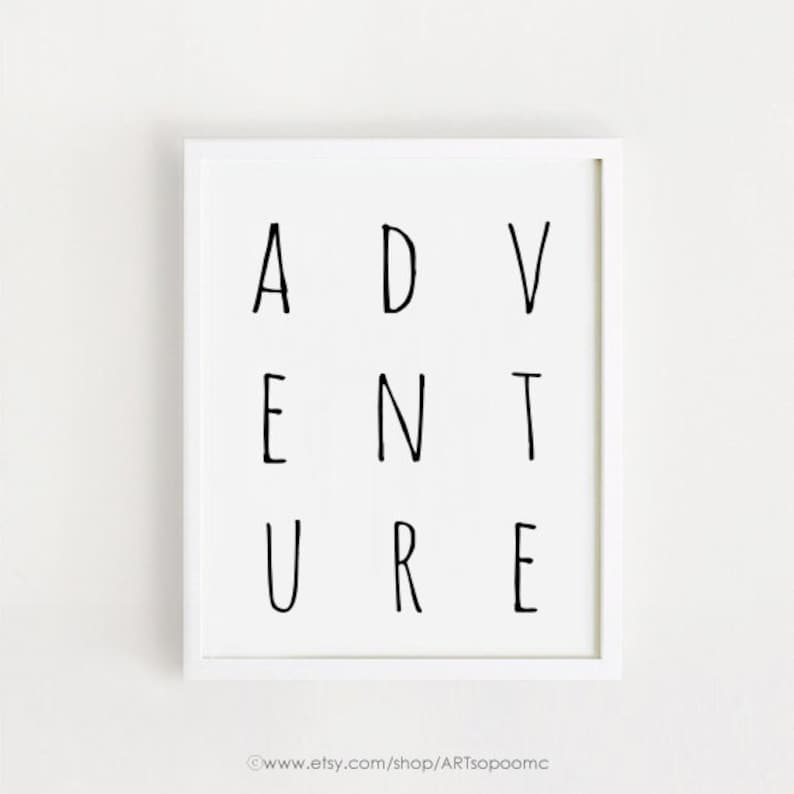 Printable Adventure Quotes Poster Sign White And Black Simple Etsy