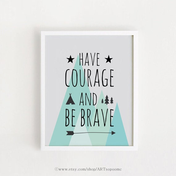 Baby Boy Quotes Sayings Printable Nursery Art Poster Courage Etsy