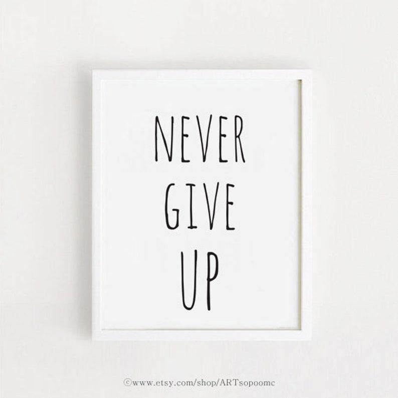 Nigdy Nie Poddawaj Się Druku Cytaty Motywacyjne Plakaty Czarno Białe Proste Słodkie Dzieci Pokój ściany Art Decor 40x50cm Instant Download
