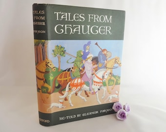 Tales From Chaucer Re-Told By Eleanor Farjeon / 1959 Oxford University Press 1st Edition / Beautifully Illustrated by Marjorie Walters