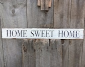 Home Sweet Home sign on reclaimed wood hand-painted distressed rustic 35.5 quot x 4.75 quot READY 2 SHIP