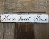 Home Sweet Home sign on reclaimed wood hand-painted distressed rustic 27.5 quot x 1 3 4 quot x 4.75 quot READY 2 SHIP