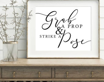 INSTANT DOWNLOAD Grab a Prop & Strike a Pose Printable, Wedding, Bridal Shower, Party, Birthday