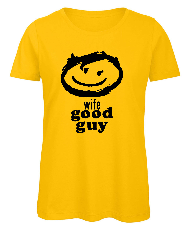 Wife Good Guy Womens Organic TShirt Organic Tee Ladies Retro - Good guy shirt