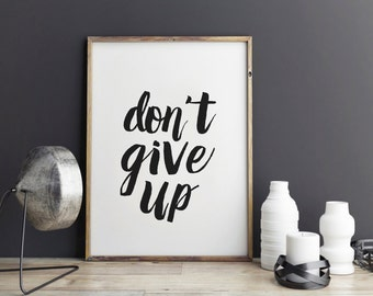 Dont give up New Years Resolution - Motivational Poster, Inspirational quote, Poster, Fitness Motivation, Quote art, Dorm Decor, Diet