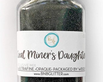 Coal Miner's Daughter BULK    Exclusive Premium Polyester Glitter, 4oz by Weight • OPAQUE • .008 cut