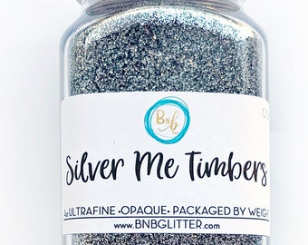 Silver Me Timbers BULK || Premium Polyester Glitter, 4oz by Weight • OPAQUE • || .008 cut