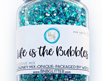 Life is the Bubbles BULK || Exclusive Premium Polyester Glitter, 4oz by Weight • Semi-OPAQUE • || up to .062 cut