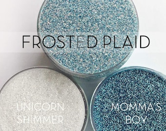 Frosted Plaid Set, 3 Glitters OR Mix Only Option || Exclusive Premium Polyester Glitter, 1oz each glitter & 2oz jar of mix || .008 cut