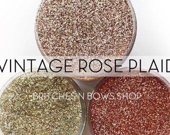 Vintage Rose Plaid Set, 3 Glitters OR Mix Only Option || Exclusive Premium Polyester Glitter, 1oz each glitter & 2oz jar of mix