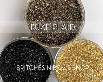 Luxe Plaid, Set of 3 Glitters OR Mix Only Option || Exclusive Premium Polyester Glitter, 1oz each glitter & 2oz jar of mix